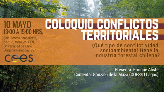 Coloquio Conflictos Territoriales: Conflictividad mediambiental