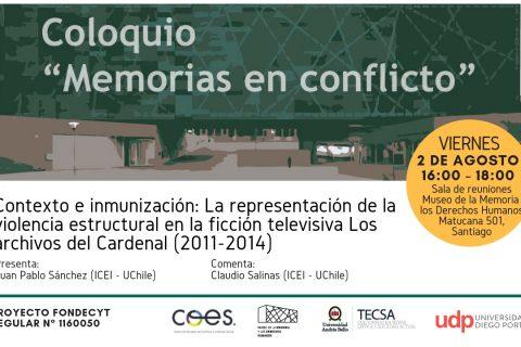 [COLOQUIO] Memorias en Conflicto: Contexto e inmunización: La representación de la violencia estructural en la ficción televisiva Los archivos del Cardenal (2011-2014)
